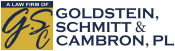 A Law Firm of Goldstein, Schmitt & Cambron, PL