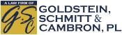 A Law Firm of Goldstein, Schmitt & Cambron, PL